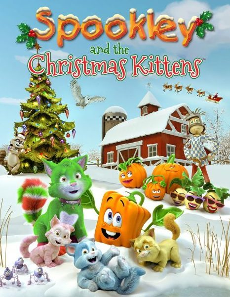Poster for Spookley and the Christmas Kittens. CGI image showing Mistletoe the cat, Spookley the Square Pumpkin and the other characters from Holiday Hill Farm.