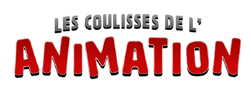 les coulisses de l'animation